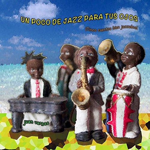 Un poco de jazz para tus ojos
