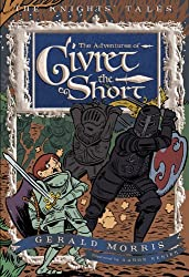The Adventures of Sir Givret the Short (Knight's Tales Series)
