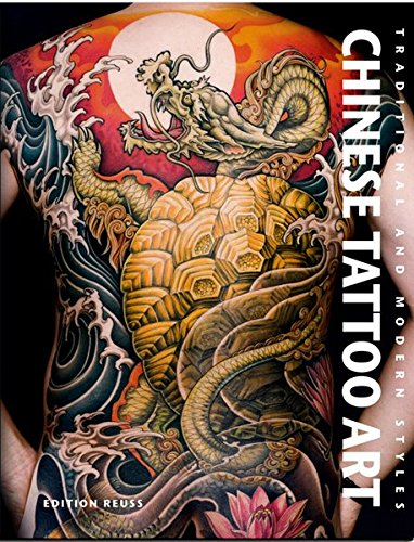 Chinese Tattoo Art: Traditional & Modern Styles par Fino Huang