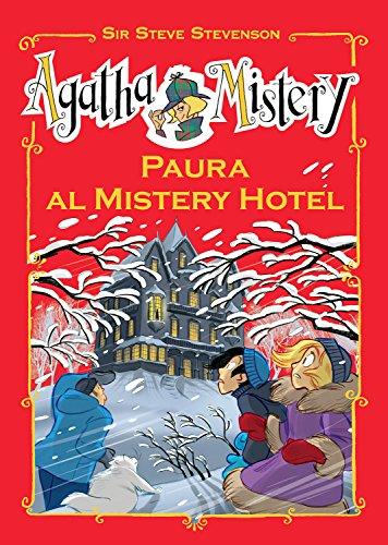 Paura al Mistery Hotel (Agatha Mistery)