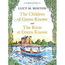 The Children of Green Knowe Collection (Faber Children's Classics) by Lucy M. Boston (2013-10-03)