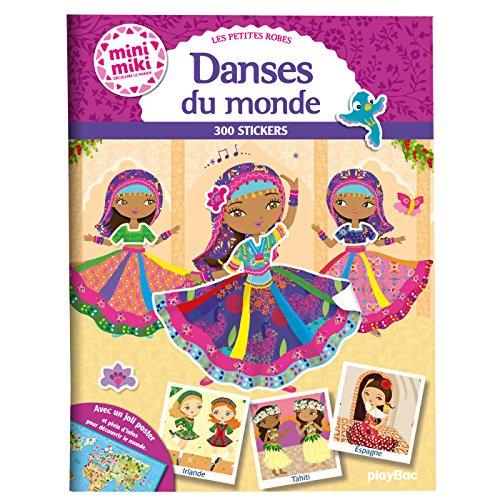 Les petites robes - Danses du monde : 300 stickers (Charlotte Camel)