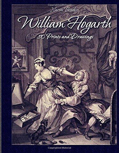 William Hogarth: 80 Prints and Drawings