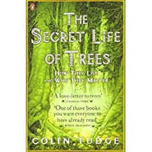 The Secret Life of Trees: How They Live and Why They Matter (Penguin Press Science)
