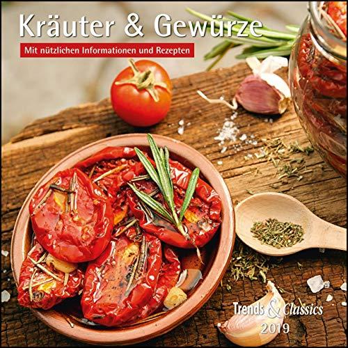 Kräuter & Gewürze 2019: Mit nützlichen Informationen und Rezepten