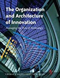 Image de The Organization and Architecture of Innovation