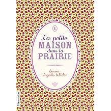 La Petite maison dans la prairie, tome 1