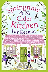 Springtime at the Cider Kitchen: The perfect feel-good romantic read (Little Somerby Book 2)