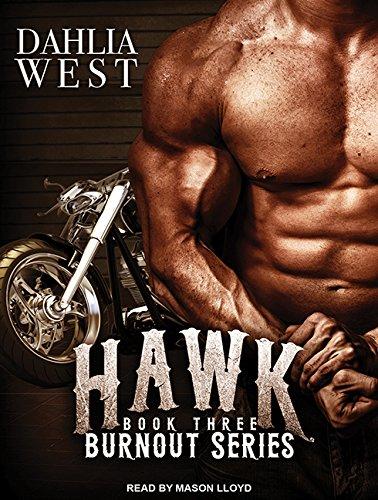 Hawk (Burnout, Band 3) - Burnout-band