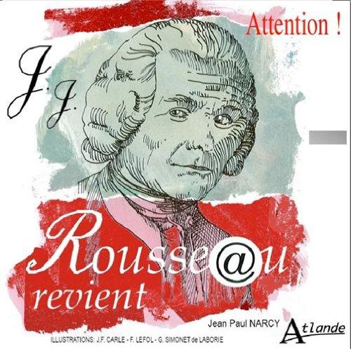 Attention, Rousseau revient !