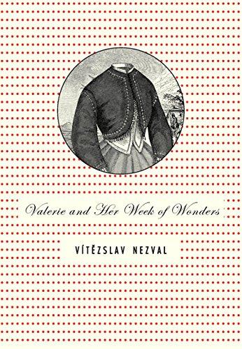 Valerie and Her Week of Wonders por Vitezslav Nezval