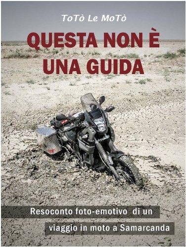 Questa non è una guida: Resoconto foto-emotivo di un viaggio in moto a Sam