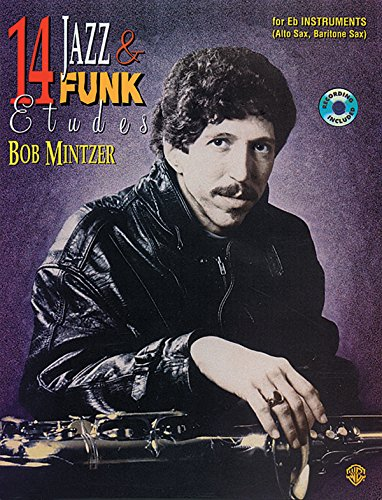 Bob Mintzer: 14 Jazz and Funk tudes for Bb Instruments +CD
