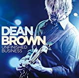Songtexte von Dean Brown - Unfinished Business