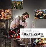 Fast Vergessen