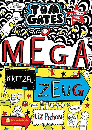 Tom Gates, Band 16: Krass cooles Kritzelzeug