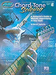 Chord Tone Soloing: A Guitarist's Guide to Melodic Improvising in Any Style Book & Online Audio (Musicians Institute: Private Lessons) by Barrett Tagliarino (2006-06-01)