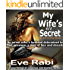 My Wife's Li'l Secret, A crime and mystery thriller : An errant wife, a husband determined to find answers, a web of lies & deceit (The Girl on Fire Series Book 3)
