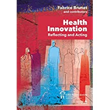 Health Innovation: Reflecting and Acting