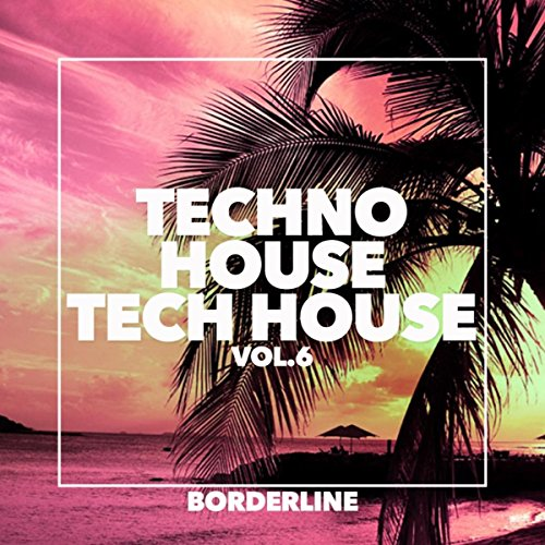 Techno House Tech House, Vol.6