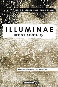 Illuminae, tome 3 : Dossier Obsidio par Jay Kristoff