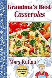 Grandma's Best Casseroles (Grandma's Best Recipes Book 6) (English Edition)