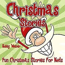 Christmas Stories: Fun Christmas Stories for Kids (Christmas Books for Children)