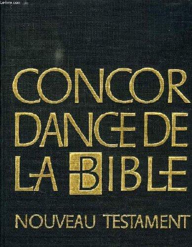 Concordance de la Bible - Nouveau Testament par Collectif