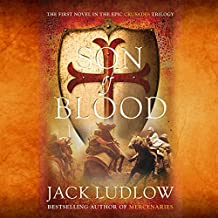 Son of Blood: Book 1, The Crusades Trilogy