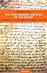 The Syro-Aramaic Reading of the Koran...