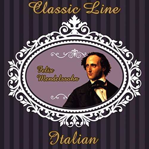 Symphony No. 4 in a Major, Italian, Op. 90: I. Allegro Vivace (Italian Line)