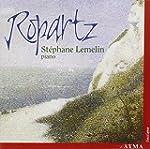 Ropartz - St�phane Lemelin, Piano