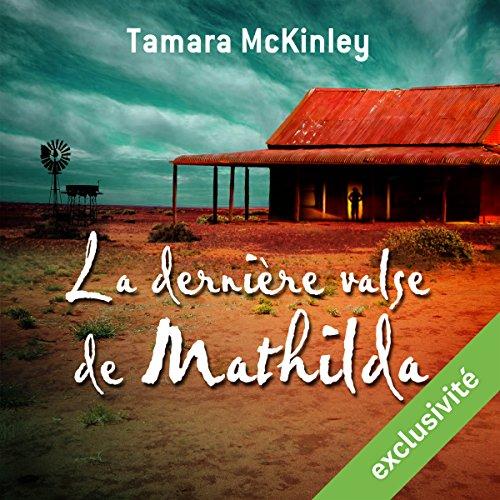 Télécharger La dernihre valse de Mathilda PDF Livre En Ligne