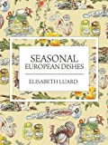Seasonal European Dishes