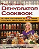 Best Dehydrator Cookbooks - Ultimate Dehydrator Cookbook: The Complete Guide to Drying Review