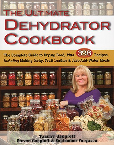 the-ultimate-dehydrator-cookbook-the-complete-guide-to-drying-food