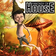 Fantasy Of House - Dream To The Magic Sounds Of Club & House Music