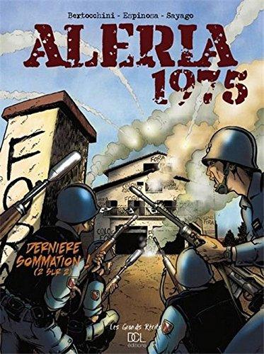 Aleria 1975, tome 2 : Dernière sommation !