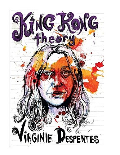 Pdf Download King Kong Theory By Virginie Despentes Online Piterbookpdfdownload905