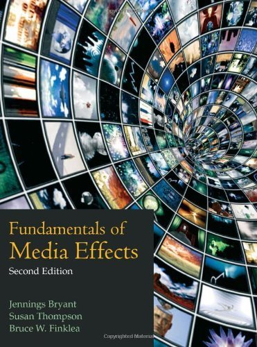 Fundamentals of Media Effects by Jennings Bryant, Susan Thompson, Bruce W. Finklea (2012) Paperback