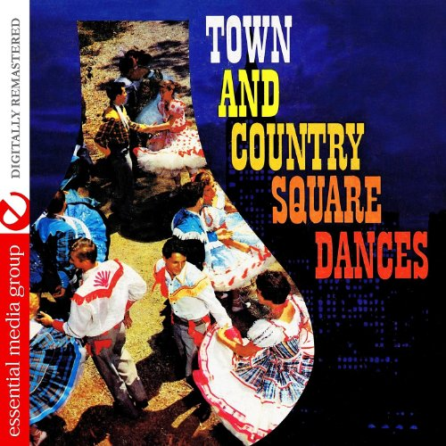 Town And Country Square Dances (Digitally Remastered)