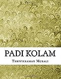 Padi Kolam by Thrivikraman Murali (2015-12-07)