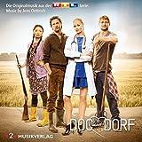 Jens Oettrich - Doc meets Dorf (Die Originalmusik aus der RTL Serie)