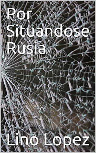 Por Situandose Rusia