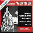Jules Massenet : Werther (Trieste 1959)