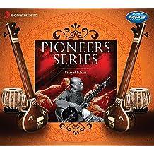 Pioneers Series - Vilayat Khan