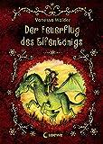 Der Elfenkönig - Der Feuerflug des Elfenkönigs bei Amazon kaufen