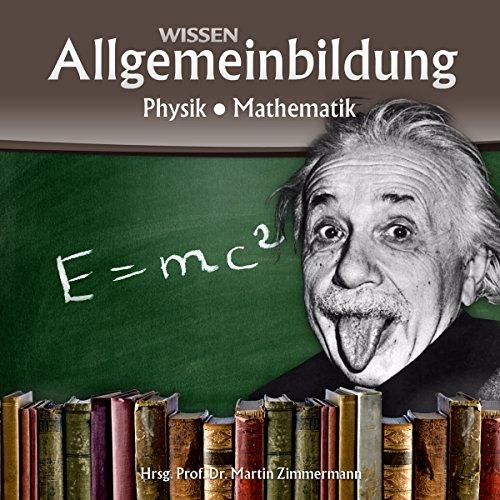 Buchseite und Rezensionen zu 'Physik und Mathematik (Reihe Allgemeinbildung)' von Martin Zimmermann