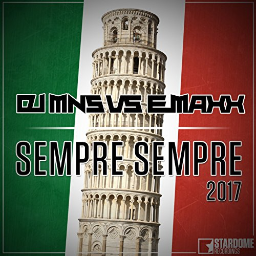 Sempre Sempre (DJ MNS vs. E-Ma...