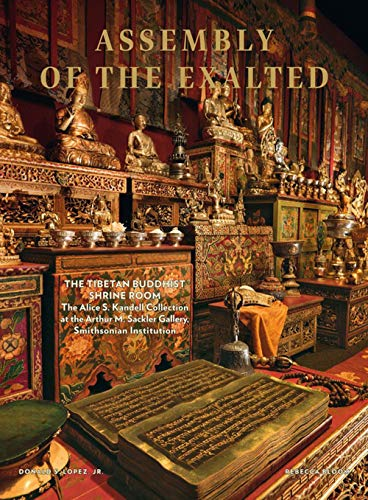 Assembly of the exalted : The Tibetan Buddhist Shrine Room from the Alice S. Kandell Collection par Diane Dubler John Bigelow Taylor